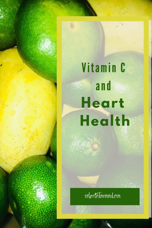 Vitamin C and Heart Health