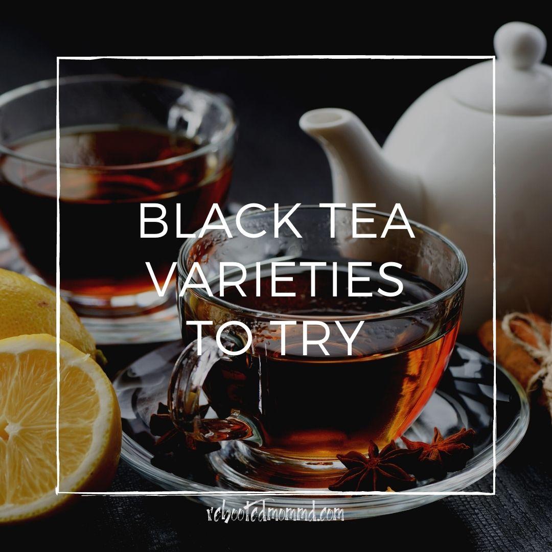 Black Tea Varieties to Try