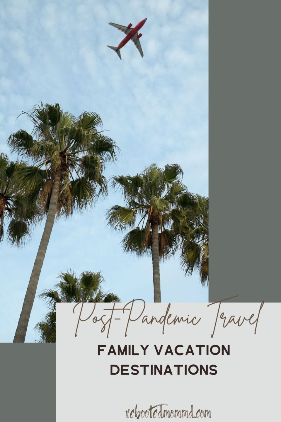 Family Vacation Destinations for Post-Pandemic Travel 2021