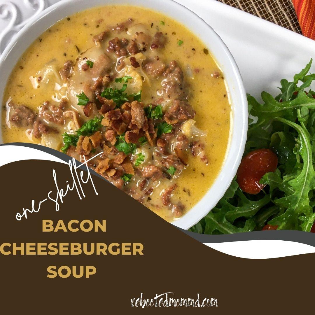 bacon cheeseburger soup