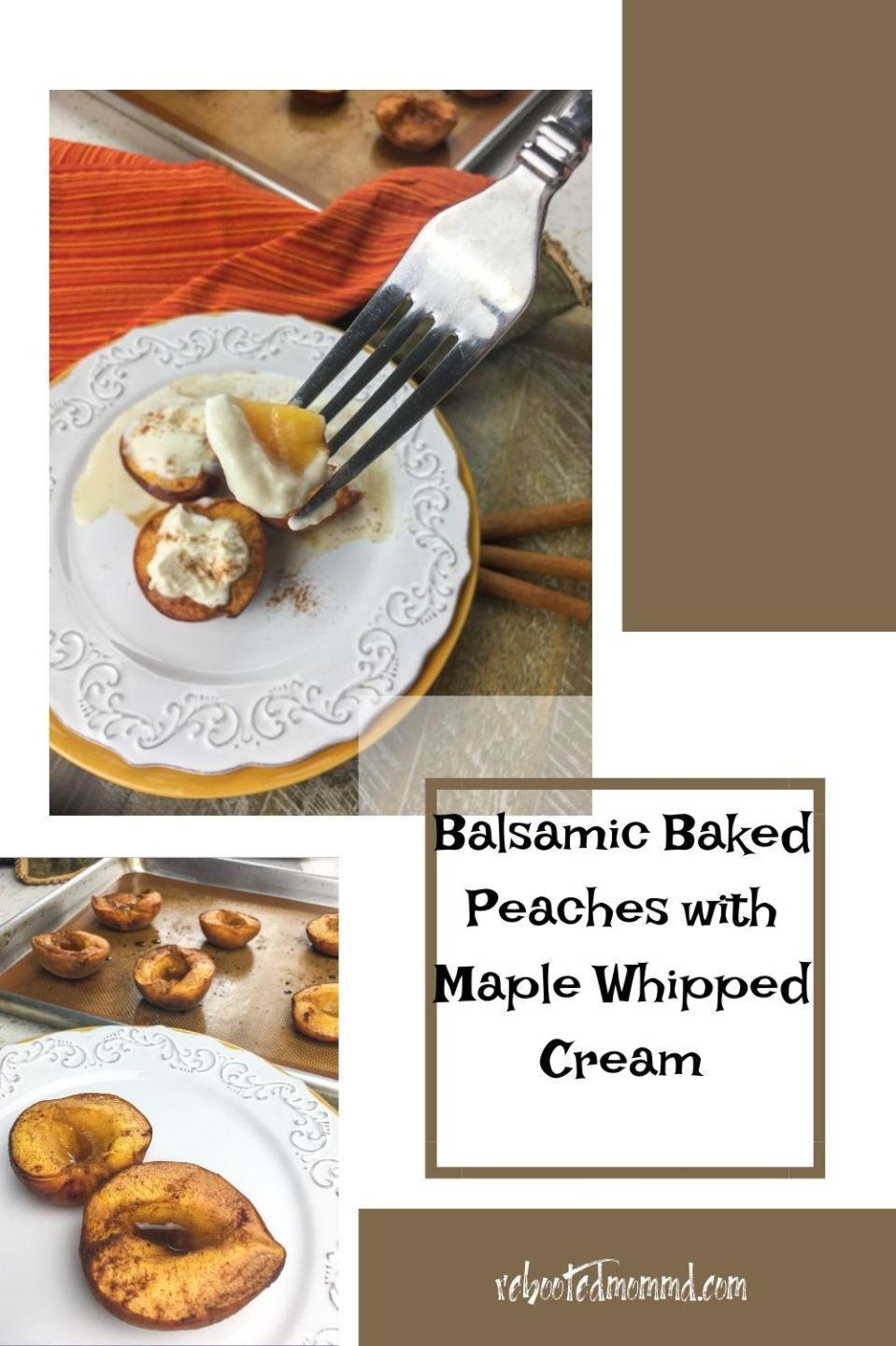 5-Ingredient Baked Balsamic Peaches with Fresh Maple Whipped Cream