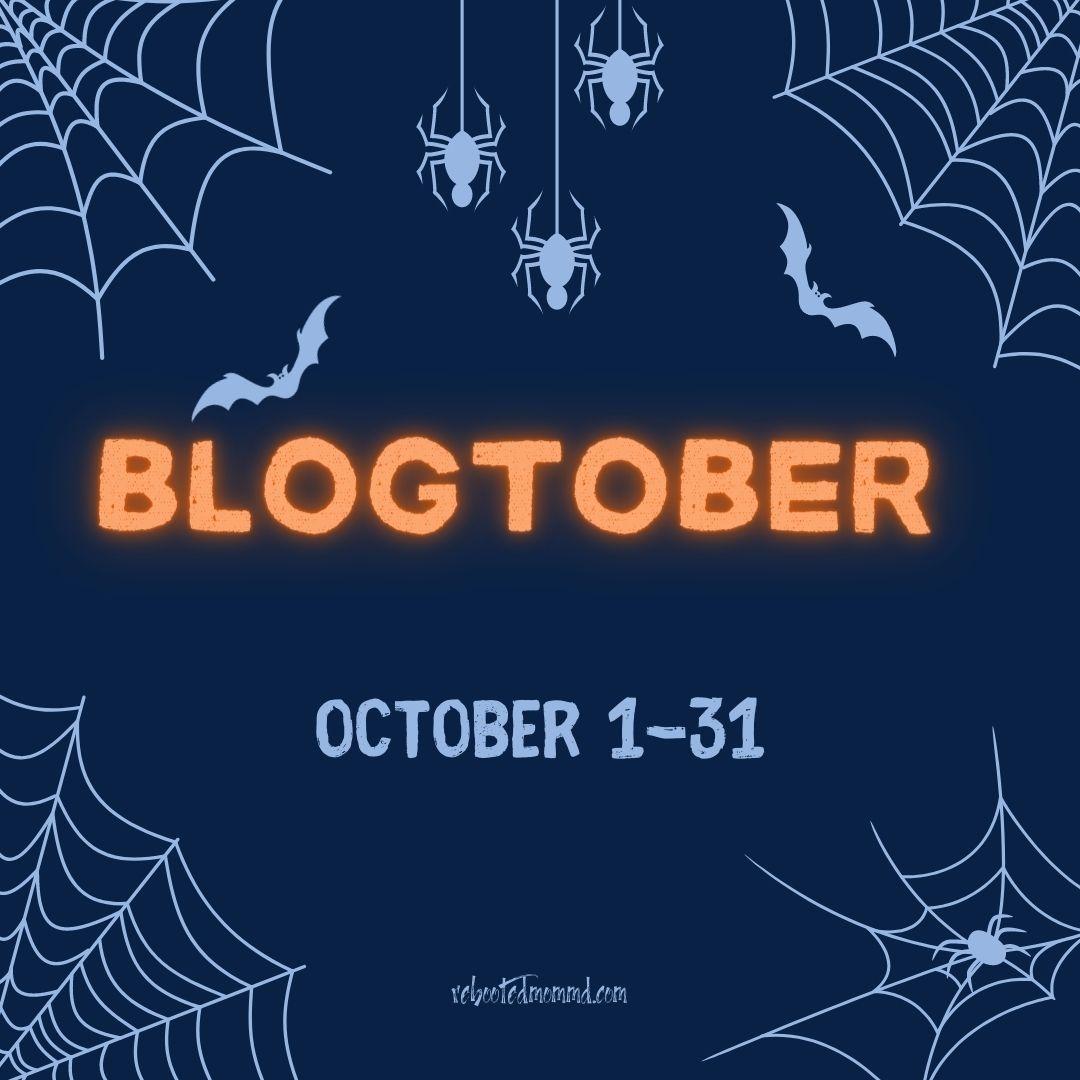 blogtober 2021