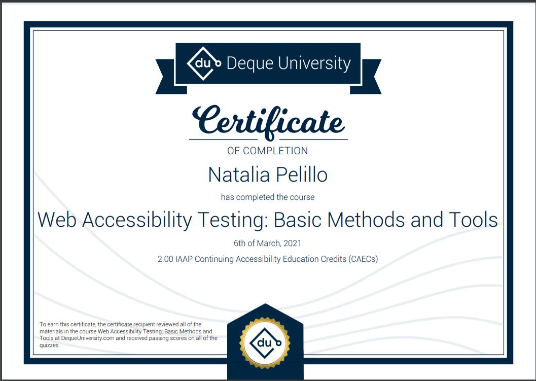 Certificado del curso Metódos Básicos de Testing y Herramientas para accesibilidad web de Deque University