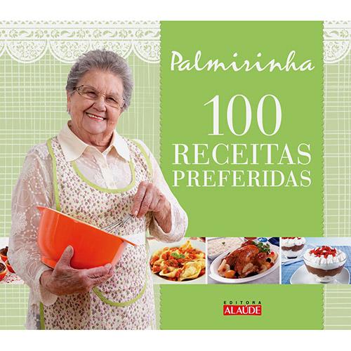 Livro da Palmirinha - 100 Receitas Preferidas