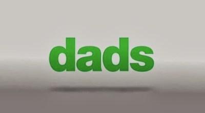 Dads 1x01 - Pilot
