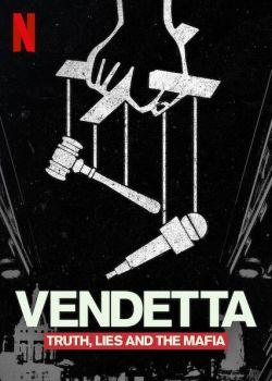 Recensione Vendetta Truth Lies Mafia Docuseries