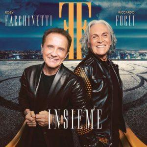 Roby Facchinetti e Riccardo Fogli - Insieme