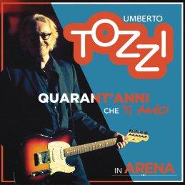 Umberto Tozzi - Umberto Tozzi 40 anni che ti amo in arena