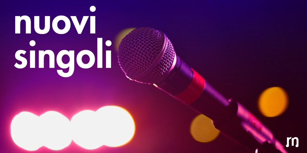 Nuovi singoli, settimana 3 del 2018: un nuovo Lorenzo Fragola, Negramaro elettrici