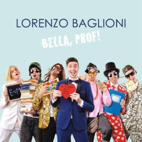 Lorenzo Baglioni - Bella Prof