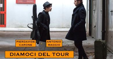 Pierdavide Carone e Antonio Maggio - Diamoci del tour.