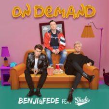 Benji & Fede feat. Shade - On demand