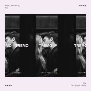 Riki- Tremo (dolce vita)