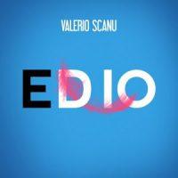 Valerio Scanu - Ed io