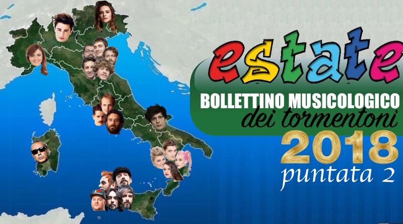 Estate 2018, Bollettino musicologico dei tormentoni - PARTE 2