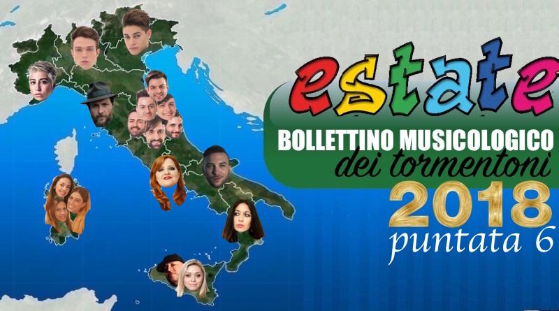 Estate 2018, Bollettino musicologico dei tormentoni - PARTE 6