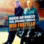 Biagio Antonacci - Mio fratello