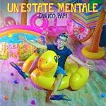 Enrico Papi - Un'estate mentale