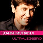 Gianni Morandi - Ultraleggero