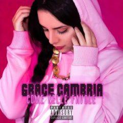 Grace Cambria Come nelle favole