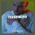 Tony Maiello Terremoto