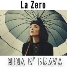 La Zero Nina è brava