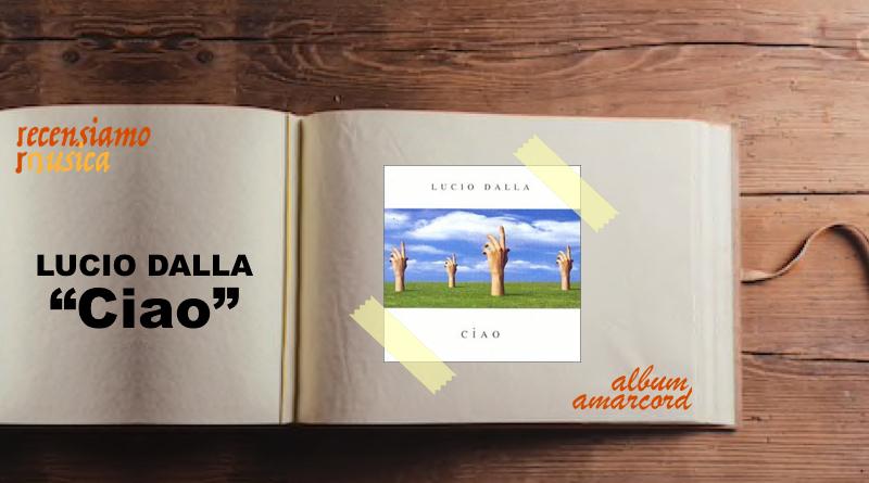 """Lucio Dalla, vent'anni di """"Ciao"""""""