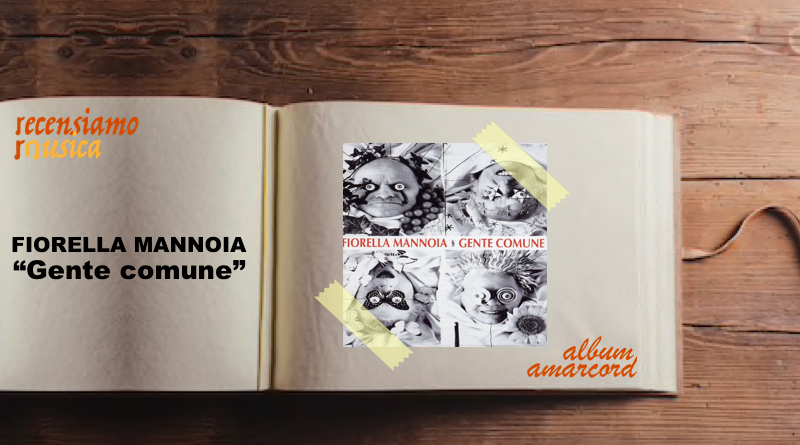 """Fiorella Mannoia, venticinque anni di """"Gente comune"""""""