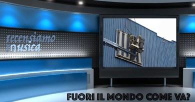 """Fuori il mondo come va?: pensiero sull'ILVA e """"Il giovane Mario"""" di Brunori Sas"""