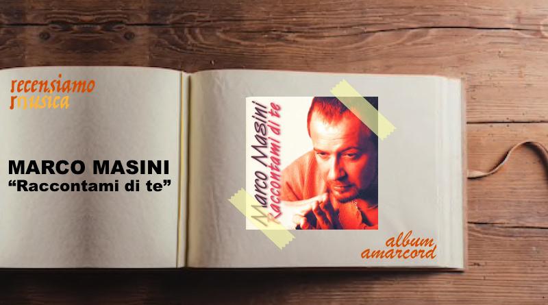 """Marco Masini, vent'anni di """"Raccontami di te"""""""