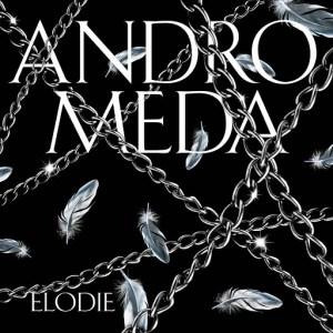 Elodie - Andromeda