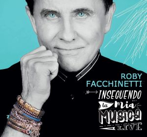 Roby Facchinetti - Inseguendo la mia musica