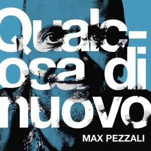 Max Pezzali - Qualcosa di nuovo (album 2020)