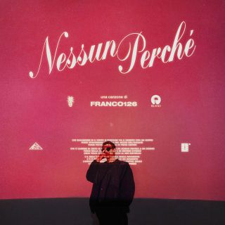 Franco126 - Nessun perchè
