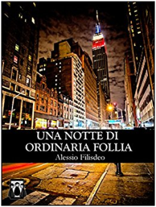 una notte di ordinaria follia