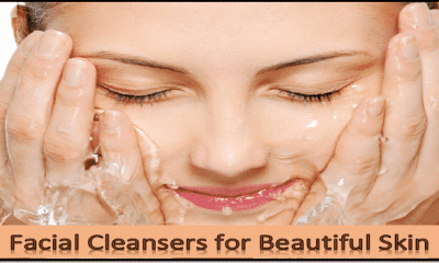 Skin Care Special: 7 DIY Natural Facial Cleansers for Beautiful Skin!