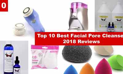 Top 10 Best Facial Pore Cleanser 2018 Reviews