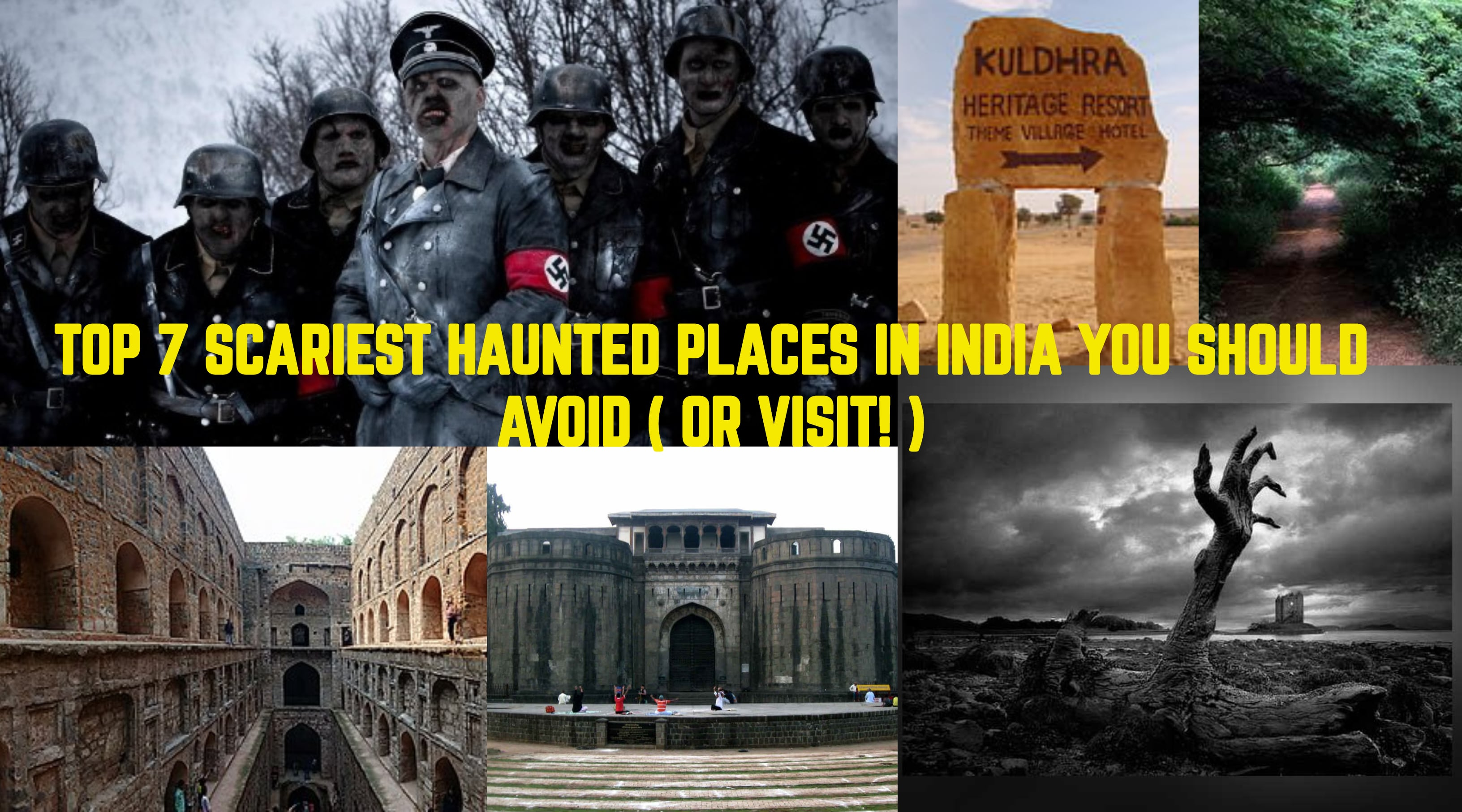 TOP 7 SCARIEST HAUNTED PLACES IN INDIA YOU SHOULD AVOID ( OR VISIT! )