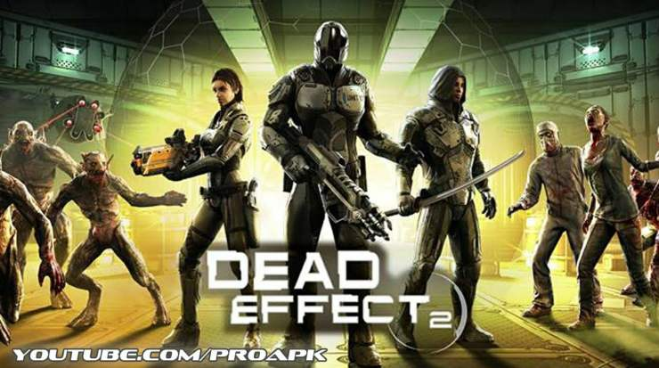 Dead Effect 2 (1.1 GB and In-app purchases)