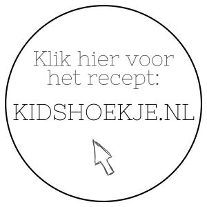 Klik voor Recept Kidshoekje.nl