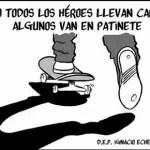 Los heroes también van en patinete