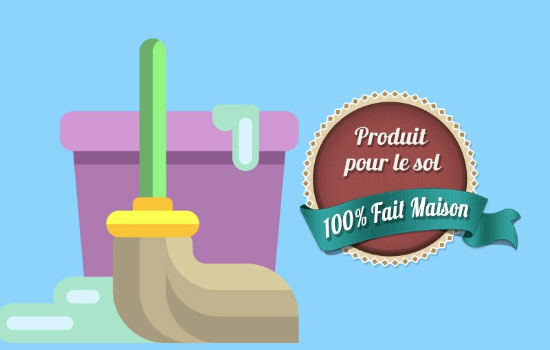 Nouvelle recette de nettoyant sol fait maison écologique