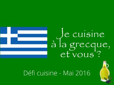 Défi Je cuisine à la grecque, et vous ?