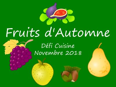 Défi Cuisine : Fruits d'Automne