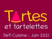 Défi Tartes et Tartelettes