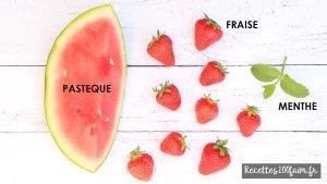 fraise pasteque menthe