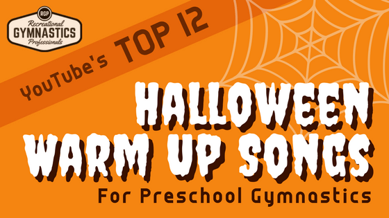 The TOP 12 HALLOWEEN WARM UP SONGS for Preschool Gymnastics!