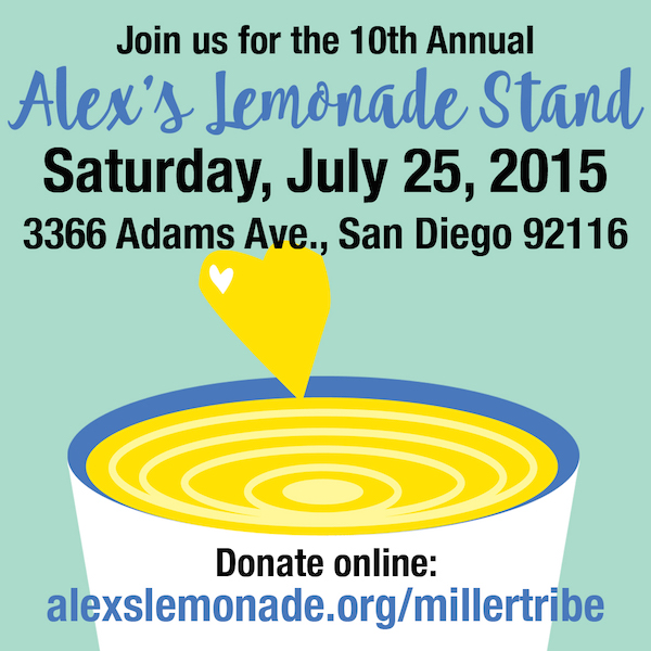 Alex's Lemonade Stand Miller Tribe | Saturday July 25 10 am - 6pm San Diego