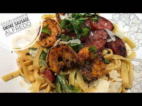 Dinner for Date Night Recipe - How to cook Cajun Shrimp & Smoke Sausage Alfredo