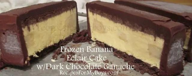 Frozen Banana Chocolate Eclair Dessert
